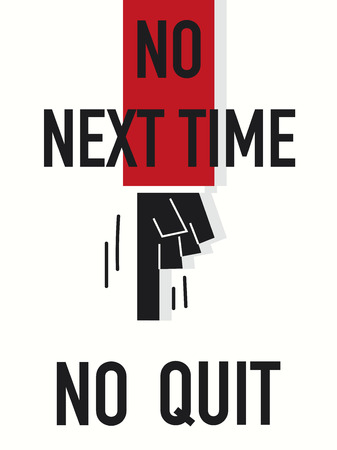 subsequently: Word NO NEXT TIME Illustration