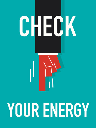 liveliness: Word CHECK YOUR ENERGY