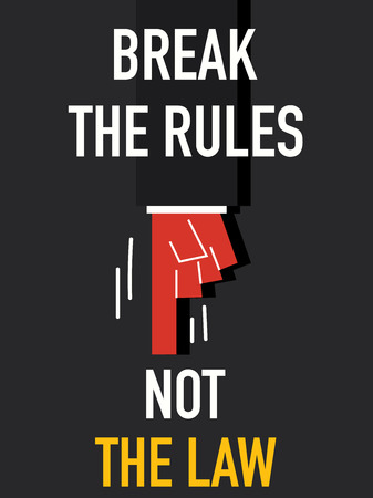 break the rules: Word BREAK THE RULES