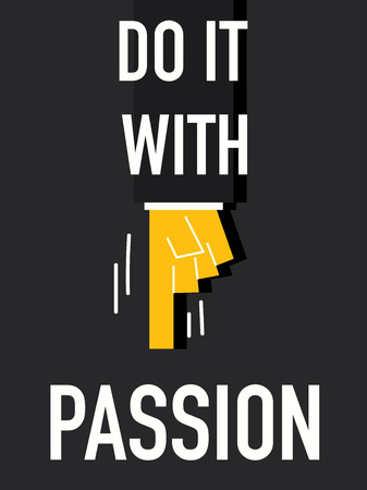 do it: Word DO IT WITH PASSION