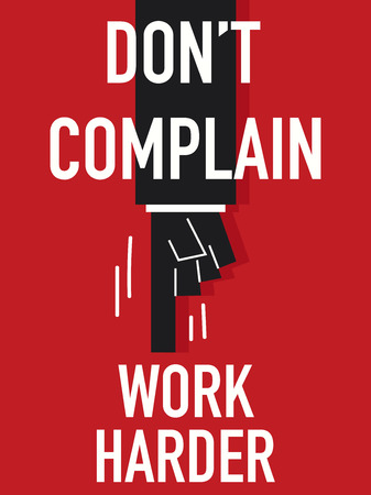 complain: Word DO NOT COMPLAIN Illustration