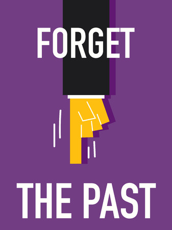 memory loss: Word FORGET THE PAST Illustration