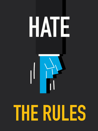 hate: Word HATE THE RULES