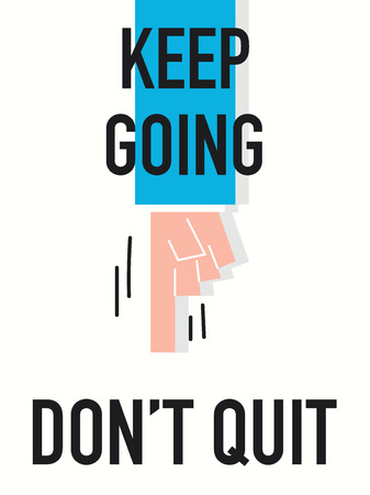 not give: Word KEEP GOING Illustration