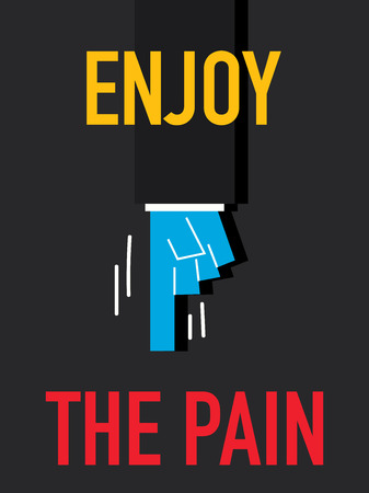 agreeable: Word ENJOY THE PAIN Illustration