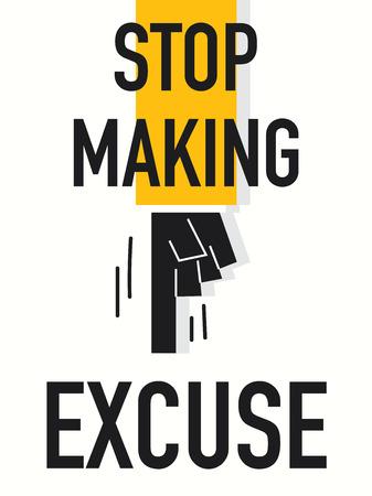 excuse: Word STOP MAKING EXCUSE