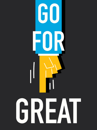 persevere: Word GO FOR GREAT