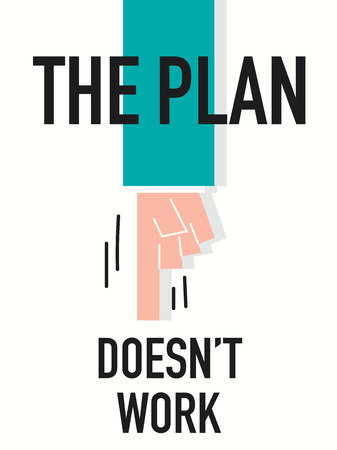 plot: Word THE PLAN DOES NOT WORK Illustration