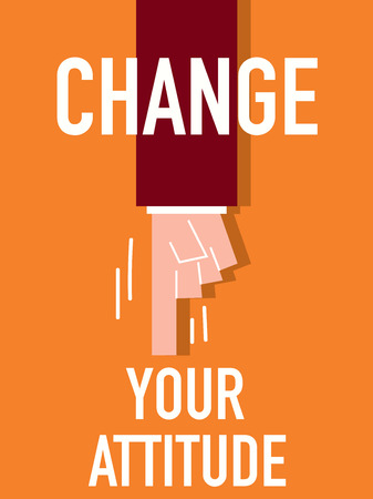 viewpoint: Word CHANGE YOUR ATTITUDE Illustration