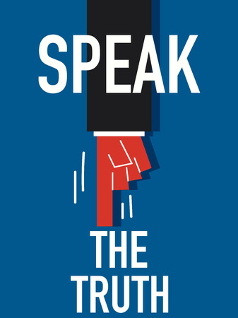 the truth: Word SPEAK THE TRUTH