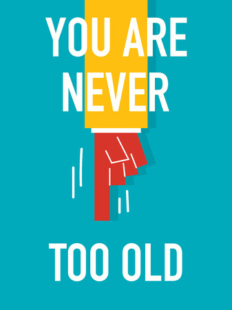 Word NEVER TOO OLD Illustration