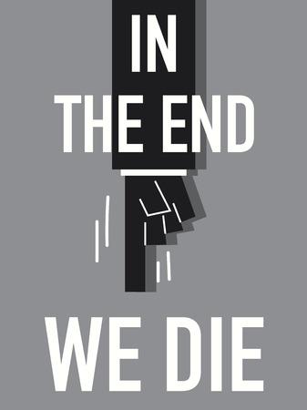 perish: Word IN THE END WE DIE