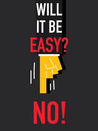 Word WILL IT BE EASY Illustration