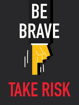 brave: Word BE BRAVE Illustration