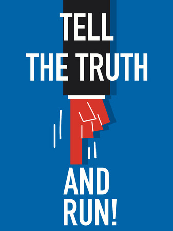 truthful: Word TELL THE TRUTH with blue background