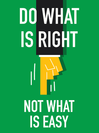 Word DO WHAT IS RIGHT with green backdround
