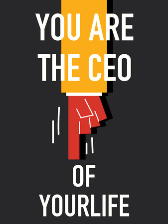 Word YOU ARE THE CEO with black background