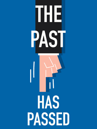 passed: Word THE PAST HAS PASSED with blue background