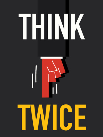 twice: Word THINK TWICE