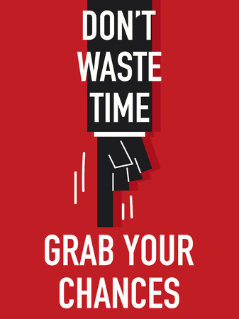 seize: Word DO NOT WASTE TIME Illustration