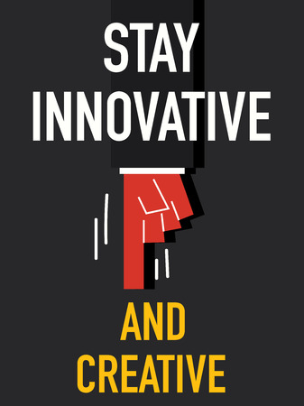 innovative: Word STAY INNOVATIVE