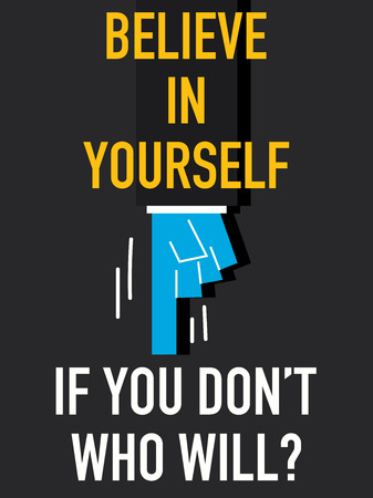 believe in yourself: Word BELIEVE IN YOURSELF Illustration