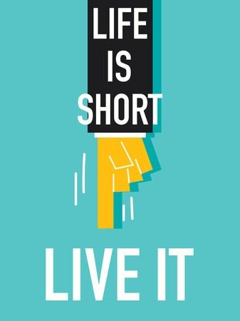 thoughtfulness: Word LIFE IS SHORT