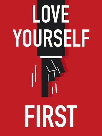 Words LOVE YOURSELF FIRST