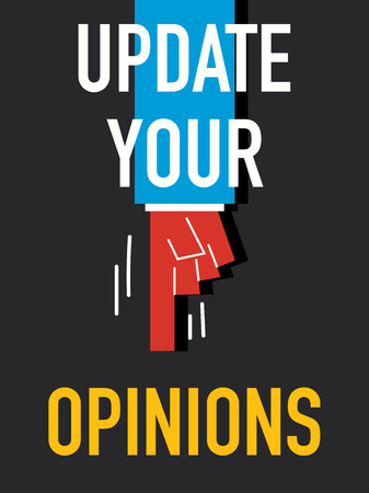 opinions: Words UPDATE YOUR OPINIONS