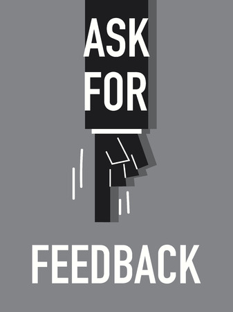 interrogate: Words ASK FOR FEEDBACK Illustration