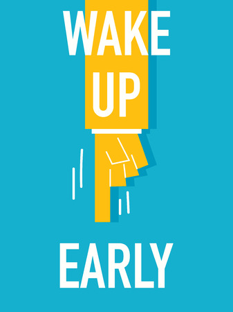 early: Words WAKE UP EARLY Illustration