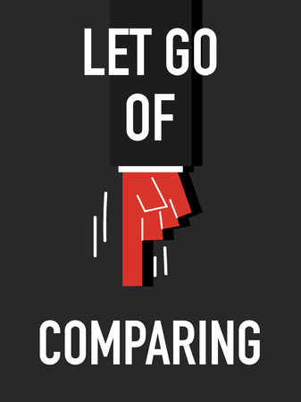 correlate: Words LET GO OF COMPARING Illustration