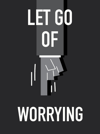 worrying: Words LET GO OF WORRYING