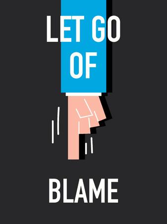 to let: Words LET GO OF BLAME Illustration