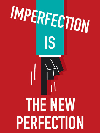 imperfection: Words IMPERFECTION