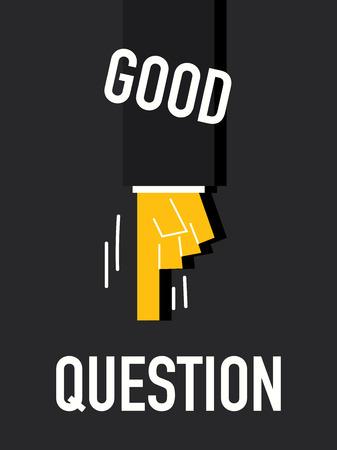Words GOOD QUESTION Illustration