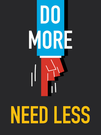 less: Words DO MORE NEED LESS
