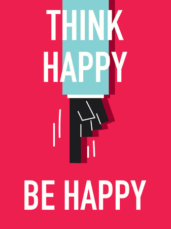 Words THINK HAPPY BE HAPPY Illustration