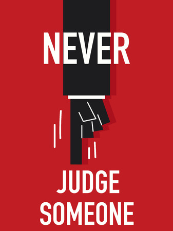reckon: Words NEVER JUDGE SOMEONE