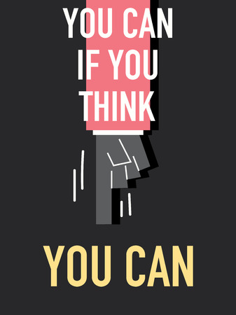 you can do it: Words YOU CAN IF YOU THINK YOU CAN