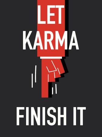 karma: Words LET KARMA FINISH IT Illustration