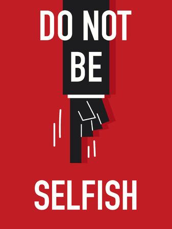 egoista: Las palabras no SELFISH Vectores