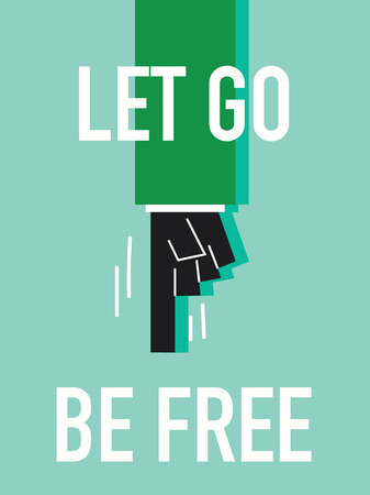 liberate: Words LET GO BE FREE