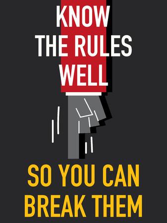 Palabras conocer las reglas así que usted puede romperlas