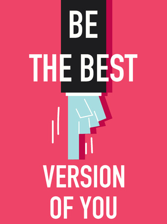 Words BE THE BEST VERSION OF YOU Vector