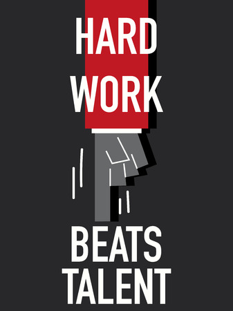 hard: Words HARD WORK BEATS TALENT