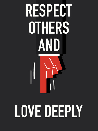 deeply: Words RESPECT OTHERS AND LOVE DEEPLY Illustration