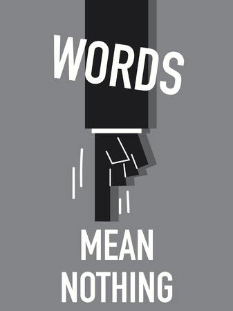denote: Words MEAN NOTHING