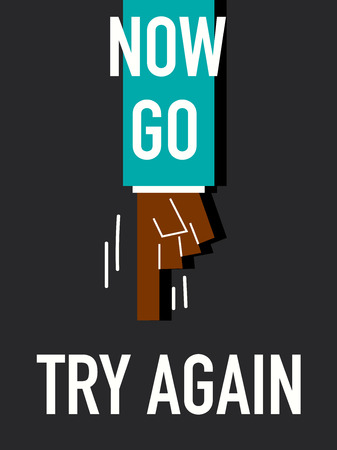 again: Words NO GO TRY AGAIN Illustration