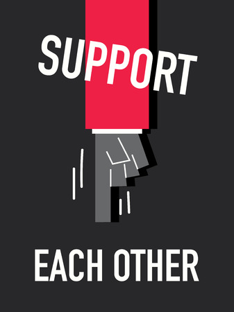help each other: Words SUPPORT EACH OTHER